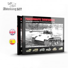 Panzerwaffe Tarnfarben - Camouflage Colours and Organization of the German Armoured Force (1917-1945)