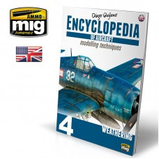 Encyclopedia of aircraft modelling techniques Vol.4: Weathering